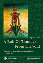 Roll Of Thunder From The Void: Vajrakila texts of the Northern Treasures Tradition