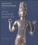 Asian Art at the Norton Simon Museum: Art from the Indian Subcontinent Volume 3