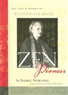 Zen Pioneer: The Life and Works of Ruth Fuller Sasaki, Isabel Stirling