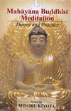 Mahayana Buddhist Meditation: Theory and Practice By  Minoru; Jones, Elvin W. (eds.) Kiyota (Author)