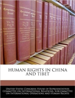 Human Rights in China and Tibet