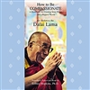 How to Be Compassionate: A Handbook for Creating Inner Peace and a Happier World  (CD)  Dalai Lama