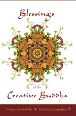Blessings of the Creative Buddha by Martin Lowenthal