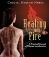 Healing with Fire: A Practical Manual of Tibetan Moxibustion