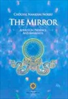 Mirror  Advice on Presence and Awareness