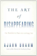 Art of Disappearing: Buddha's Path to Lasting Joy
