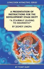 Presentation of Instructions for the Development Stage Deity: A Stairway Leading to Akanishthaby Jigmey Lingpa