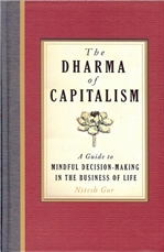 Dharma of Capitalism: A Guide to Mindful Decision-Making in the Business of Life