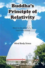 Buddha's Principle of Relativity: Mind Body Stress