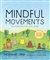 Mindful Movements 10 Exercises for Well-Being