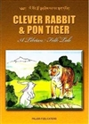 Clever Rabbit and Pon Tiger, Tibetan Folk Tales (English and Tibetan)