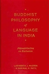 Buddhist Philosophy of Language in India: Jñanasrimitra on Exclusion, Lawrence J. McCrea and Parimal G. Patil