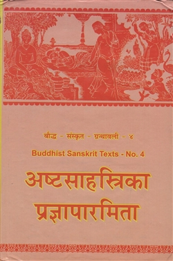 Astasahasrika Prajnaparamita, with Haribhadra's commentary called `Aloka