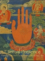 Eternal Presence: Handprints and Footprints in Buddhist Art