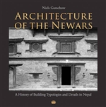 Architecture of the Newars: A History of Building Typologies and Details in Nepal