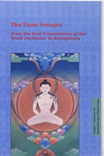 Three Precepts: From the Oral Transmission