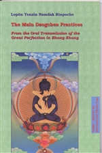 Main Dzogchen Practices