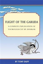 Flight of the Garuda: A Complete Explanation of Thorough Cut by Zhabkar