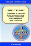 Highest Wisdom: A Guidebook to The Stages of Path of the Primal Guardian According to Longchen Nyingtig Great Completion by Jigmey Lingpa