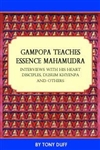 Gampopa Teaches Essence Mahamudra: Interviews with his Heart Disciples, Dusum Khyenpa and Others