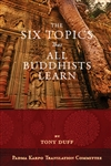 Six Topics That All Buddhists Learn