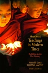 Ancient Teachings in Modern Times: Buddhism in the 21st Century