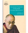 The Global Community and the Need for Universal Responsibility by The Dalai Lama