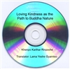 Loving-Kindness as the Path to Buddha Nature