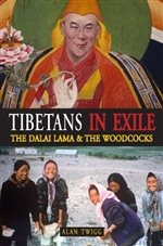 Tibetans in Exile: The Dalai Lama and the Woodcocks