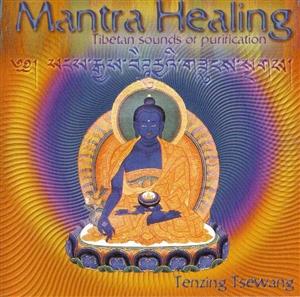 Mantra Healing: Tibetan Sounds of Purification, CD By Tenzing Tsewang