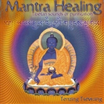 Mantra Healing: Tibetan Sounds of Purification, CD