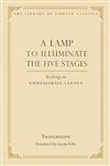 Lamp to Illuminate the Five Stages: Teachings on Guhyasamaja Tantra