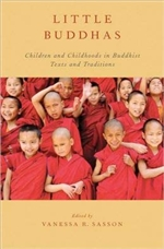 Little Buddhas: Children and Childhoods in Buddhist Texts and Traditions