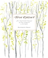 True Nature: An Illustrated Journal of Four Seasons in Solitude  Barbara Bash