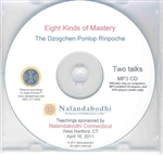 Eight Kinds of Mastery (MP3 CD)<br> By: Ponlop Rinpoche