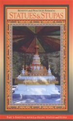 Benefits and Practices Related to Statues and Stupas Part 3