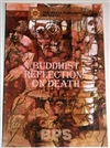 Buddhist Reflections on Death (The Wheel Publication, Nos. 102-103)