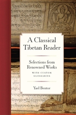 Classical Tibetan Reader: Selections from Renowned Works with Custom Glossaries