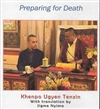 Preparing for Death (MP3 CD) By: Khenpo Ugyen Tenzin