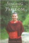 Singing for Freedom Autobiography by Ani Choying Drolma