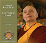 Nature of Mind (DVD) Jetsunma Tenzin Palmo