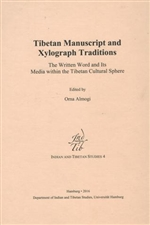 Tibetan Manuscript and Xylograph Traditions
