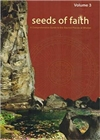 Seeds of Faith: A Comprehensive Giude to the Sacred Places of Bhutan, Vol. 3 <br>   Lopen Kunzang Thinley