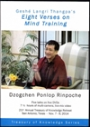Geshe's Langri Thangpa's Eight Verses on Mind Training