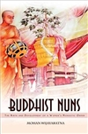 Buddhist Nuns: Birth and Development of a Women's Buddhist Order <br>By:  Mohan Wijayaratna