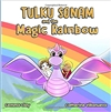 Tulku Sonam and the Magic Rainbow Gemma Clay