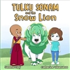 Tulku Sonam and the Snow Lion Gemma Clay