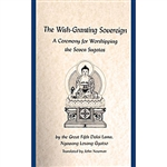 Wish-Granting Sovereign: A Ceremony for Worshipping the Seven Sugatas by the Fifth Dalai Lama, Ngawang Losang Gyatso