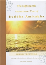 Eighteenth Aspirational Vow of Buddha Amitabha,  Bhikkhu Thich Tue Hai