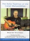 Doha Tradition of the Indian Mahasiddhas (DVD) <br> By: Mitra Karl Bunnholzl